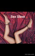 Sex Slave | g.d. + e.d. by rangedolans