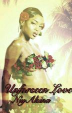Unforseen Love  by NiyAlsina