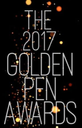 The 2017 Golden Pen Awards [Completed] by thegoldenpenawards