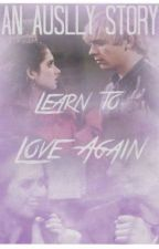 Learn to love again- Auslly by nadyar5
