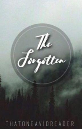 The Forgotten by thatoneavidreader