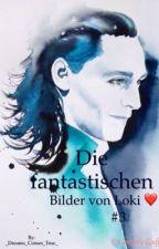 Die fantastischen Bilder von Loki ❤ #3 by _Dreams_Comes_True_