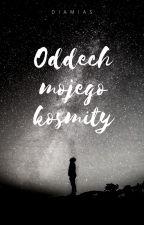 Oddech mojego kosmity by Diamias