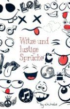 Witze und lustige Sprüche by similein99