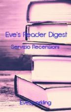 Eve's Reader Digest - Servizio Recensioni by EveSparkling