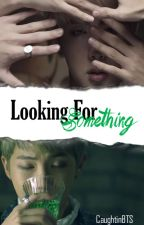 Looking For Something 「NamJin」 by CaughtinBTS