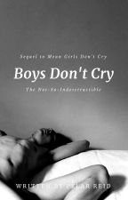 Boys Don't Cry (#2) by -dangerouslyy