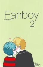 Fanboy 2 | YugBam ✔️ by deflawless