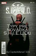 Typy pre nováčika S.H.I.E.L.Du by CaptainMarvel1409