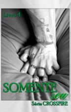 SOMENTE SEU / Crossfire 4 / L.S Version by HTloveLS