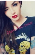 Zayn Malik's Twin sister. by Niallers_cupcakes
