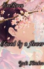 Ereri-Saved by a flower by __Yuki-Heichou__