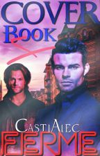 Cover Book 4 ( Fermer) by CastiAlec