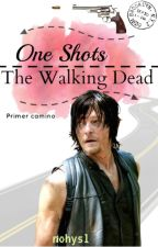 One-Shots | The Walking Dead by nohysl