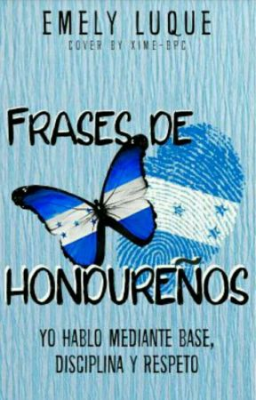 Frases De Hondureños by luquemely