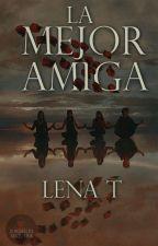 La Mejor Amiga by MaluBelen