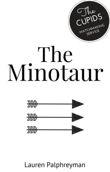 The Minotaur : CUPID'S MATCH SPIN-OFF
