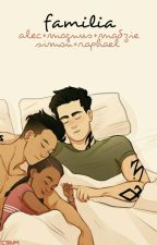 familia + malec fam by ANTH0NYSTARK