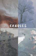 Candles  | Jon Snow by snowedsoul