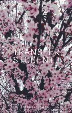 Transfer Student - A Taekook Fanfiction (Book 1) by SakuraFlowah