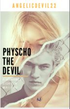 Psycho(path) Devil by AngelicDevil22