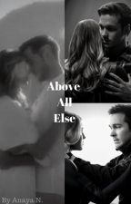Above All Else by Supergirl_Flarrow