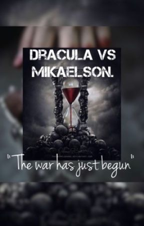 Dracula's VS Mikaelson's by fictionwriter12