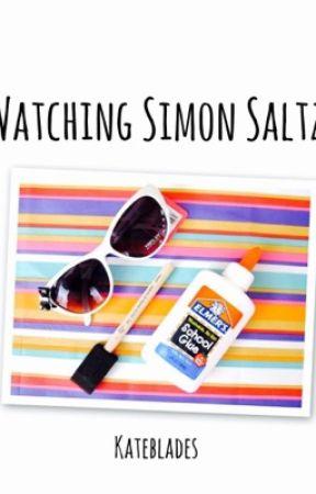 Watching Simon Saltz by KateBlades