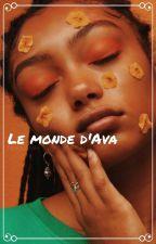 Le monde D'Ava by Nebulaaah