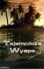 Tajemnicza wyspa //D x D by MartynaBogaczyk