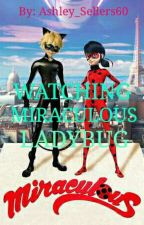 Watching Miraculous Ladybug by Ashley_Sellers60