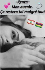 Kenza ~ Mon avenir ça restera toi malgré tout..  by Libanaise961