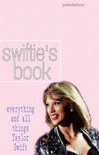 Swiftie's Book (RESUMED) by xduntouchmex