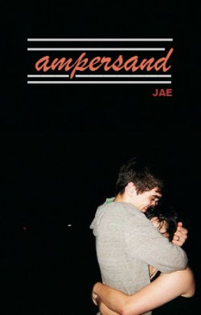 Ampersand || 2018 by Just_Jae