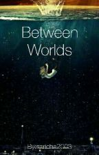 Between worlds by saricha23
