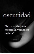 OSCURIDAD by nicolcanela3367