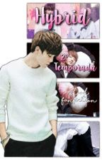Hybrid || Jikook {2º Temporada} || HIATUS by DiskChannie