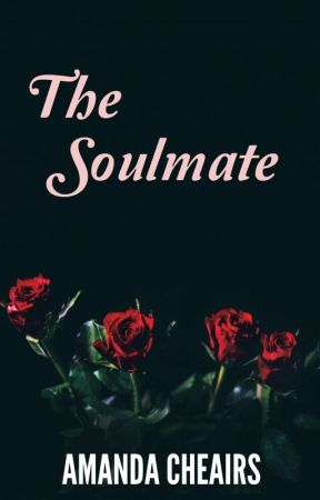 The Soulmate by acheairs