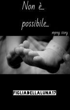 DRARRY - Non è... possibile... (mpreg story) [sospesa] by FigliaDellaLuna17