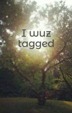 I wuz tagged by RobstarLife