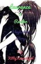 Laurance x Reader | A Highschool Story by KittyKawaiiGirl