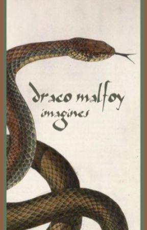 draco malfoy • imagines - Don't Fall (draco x reader) - Wattpad