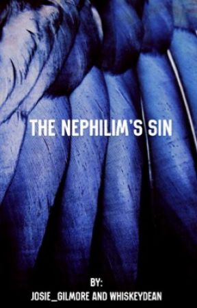 The Nephilim's Sin by Josie_Gilmore