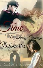 Time Walking Through Memories [ COMPLETED ] by pinkbeeboo