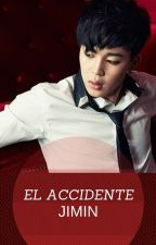 EL ACCIDENTE (JIMIN/(T/N)) by MikaGtPo
