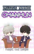 LOVE'S NAME: CHANHUN by yaoicenter