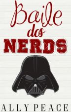 Baile dos Nerds by AllyPeace-ww