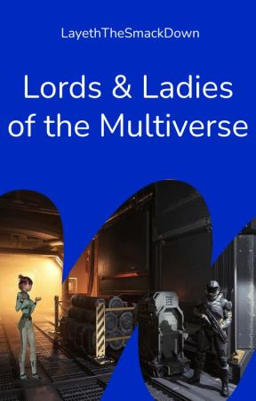 Lords & Ladies of the M'Verse: An Ooorah Anthology by LayethTheSmackDown