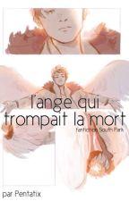 L'ange qui trompait la mort by Pentatix