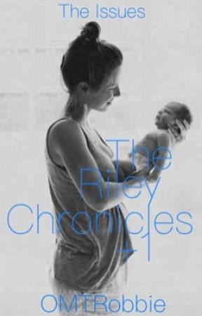 The Riley Chronicles +1 by OMTRobbie